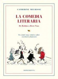 ARXIU | L'altre llibre editat en castellà de Cathérine Meurisse és La comedia literaria (originalment Mes hommes de lettres)