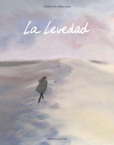 ARXIU | La versió en castellà de <em>La légéreté</em> de Cathérine Meurisse, publicat per Impedimenta com a <em>La levedad</em>