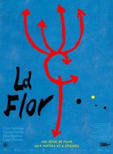 ARXIU | L'esquema de <em>La flor</em> de Mariano Llinás, en el cartell de la seva projecció a les sales franceses