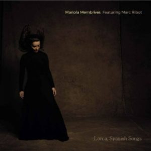 ARCHIVO | La portada del álbum <em>Lorca, Spanish songs</em> de Mariola Membrives con Marc Ribot
