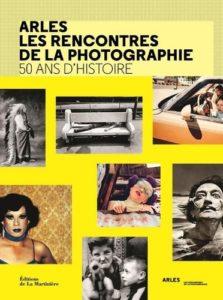 ARXIU | Portada del llibre fotogràfic <em>50 anys d'història</em> sobre els Rencontres de la Fotografia d'Arles