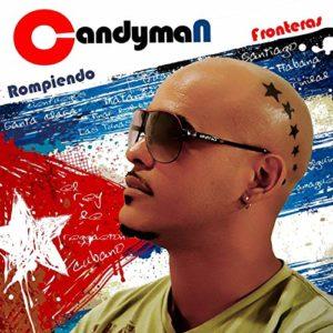 ARXIU | L'àlbum del 2012 <em>Rompiendo fronteras</em> del cubà Candyman, inventor del <em>cubaton</em>