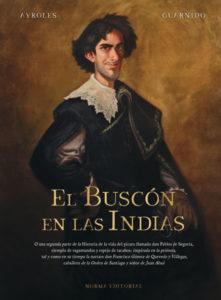 ARXIU | La portada de la versió en castellà de El Buscón en las Indias, publicat per Norma Editorial