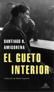 ARCHIVO | La portada de la versión en castellano de <em>El gueto interior</em>, que Random House publicará en mayo con traducción de Martín Caparrós