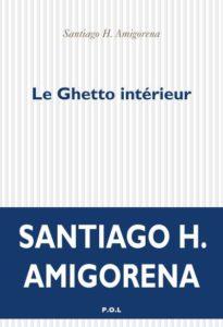 ARCHIVO | Portada de <em>Le Ghetto intérieur</em>, la versión original francesa publicada en P.O.L. Éditeur