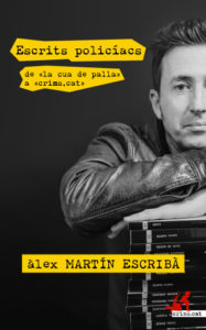 ARXIU |El número 50 de la col·lecció, Escrits policíacs, de La Cua de Palla a Crims.cat, d'Àlex Martín