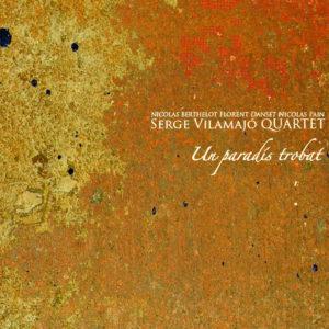 ARCHIVE | La pochette terreuse d'Un paradís trobat, du Serge Vilamajó Quartet