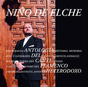 ARXIU | Antología del cante flamenco heterodoxo, el doble àlbum de Niño de Elche del 2018 produït per Refree
