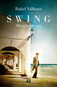 ARCHIVO | La portada de la novela <em>Swing</em>, de Rafael Vallbona, diseñada por José Luis Paniagua