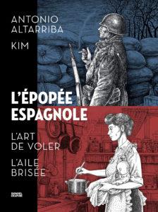 ARXIU | El díptic L'Épopée espagnole, de Denoël Graphic, que reuneix en francès els dos còmics autobiogràfics sobre el pare i la mare d'Antonio Altarriba